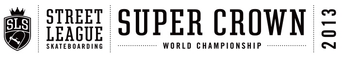 Street League Skateboarding Super Crown Final